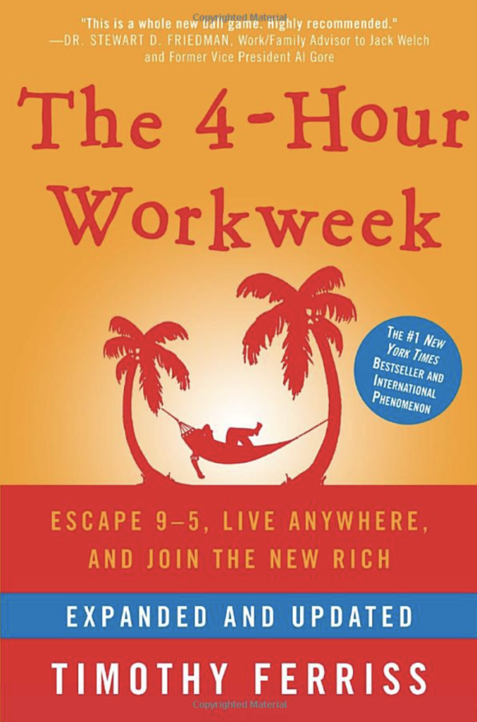 Book cover of the 4-hour work week by Timothy Ferriss