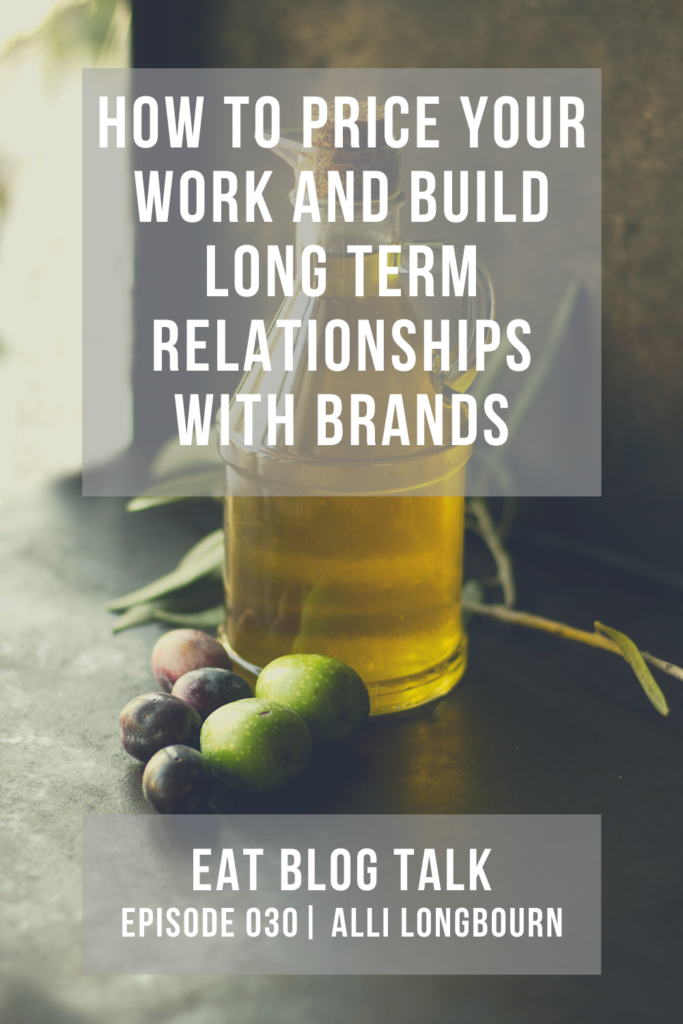 pinterest image for how to price your work and build long term relationships with brands