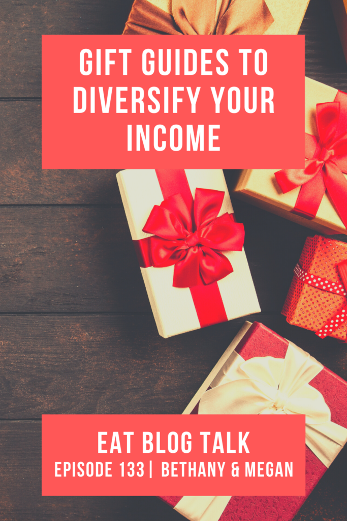 pinterest image for episode 133 gift guides to diversify your income with bethany smith and megan porta