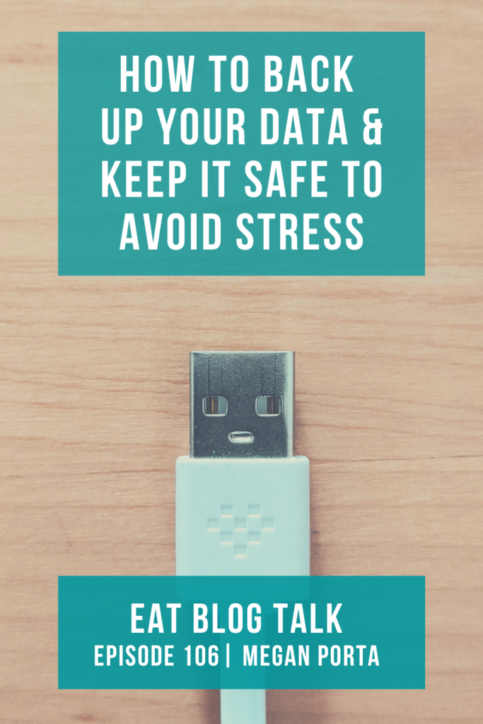 pinterest image for episode 106 how to back up your data and keep it safe to avoid stress