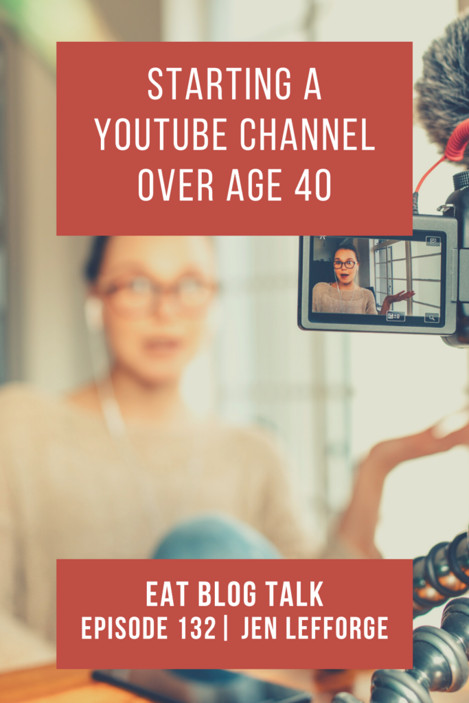 pinterest image for starting a youtube channel over age 40