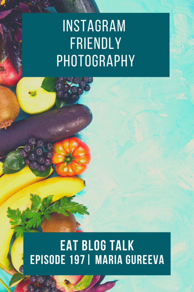 pinterest image of instagram friendly photography podcast episode 197