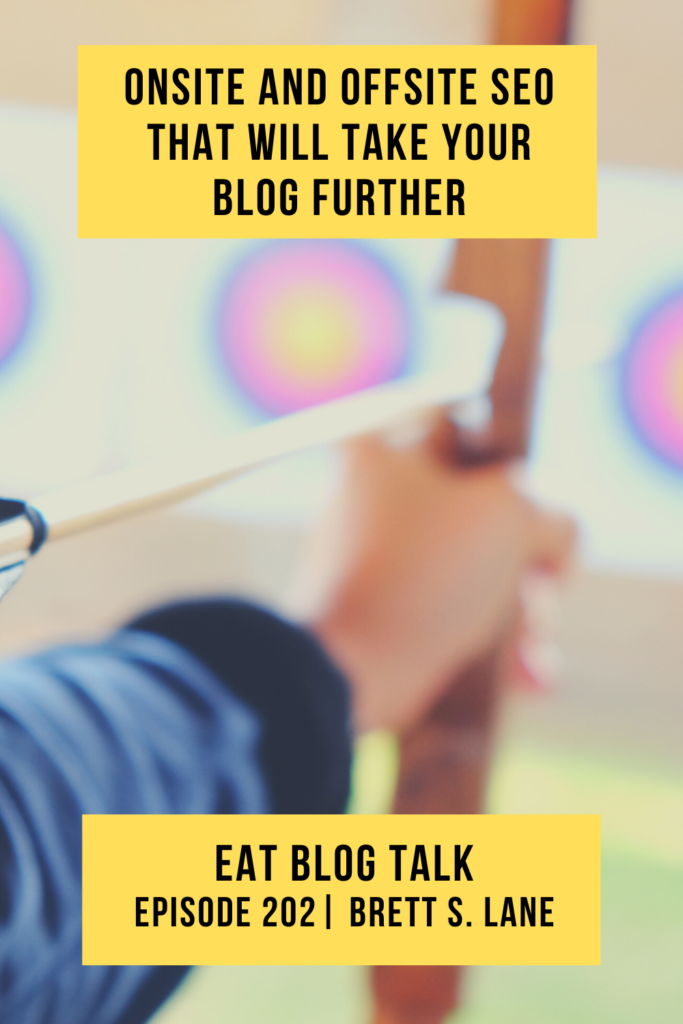 pinterest image for onsite and offsite seo that will take your blog further