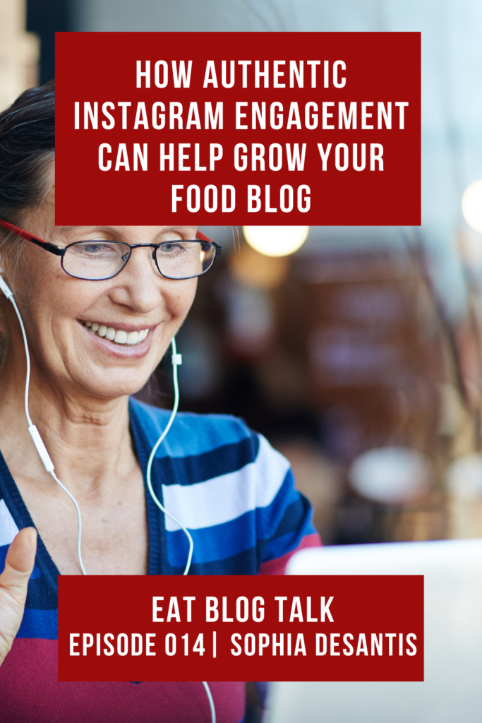 pinterest image for how authentic instagram engagement can help grow your food blog