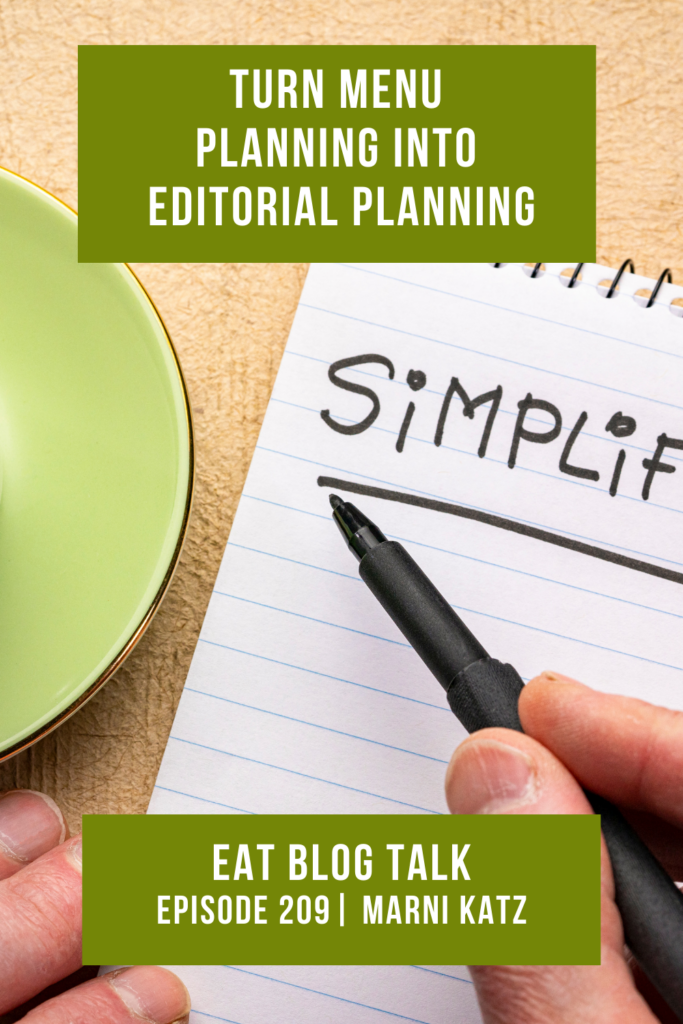 Pinterest image for episode 209 turn menu planning into editorial planning.