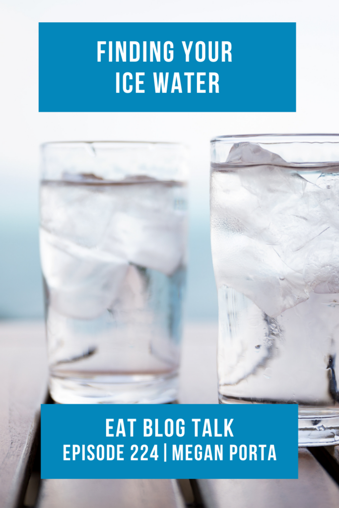 Pinterest image for episode 224 finding your ice water.