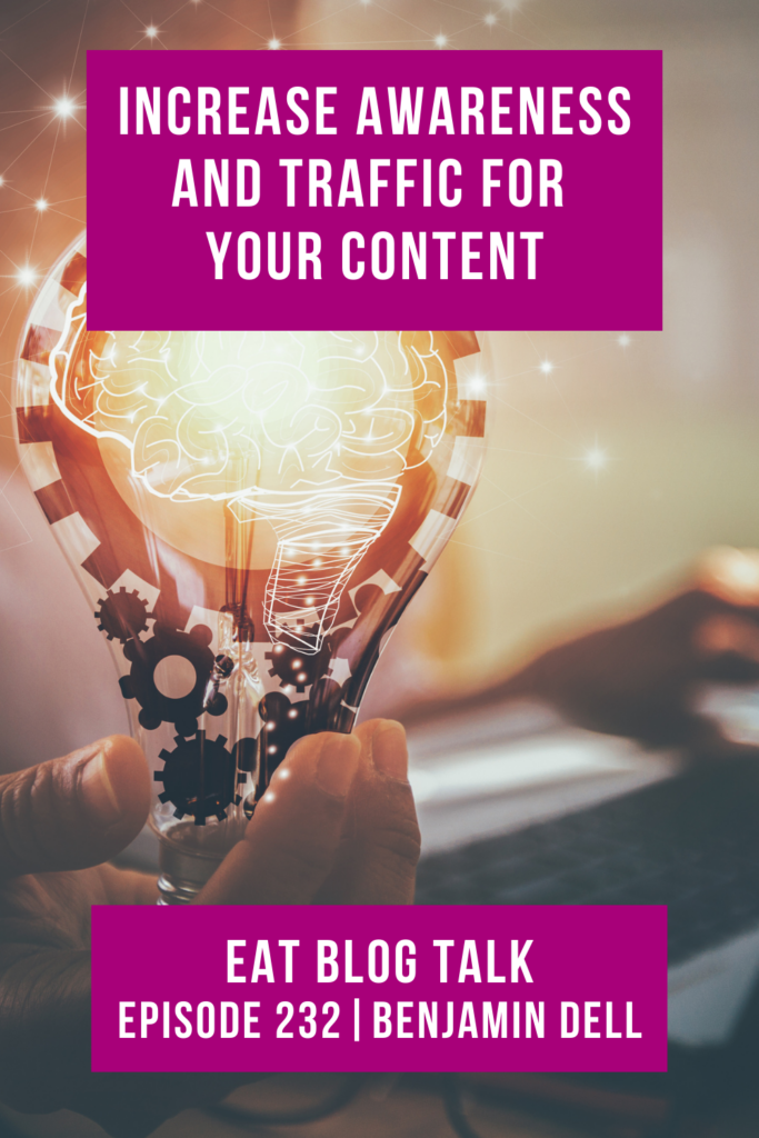 Pinterest image for episode 232, increase awareness and traffic for your content.