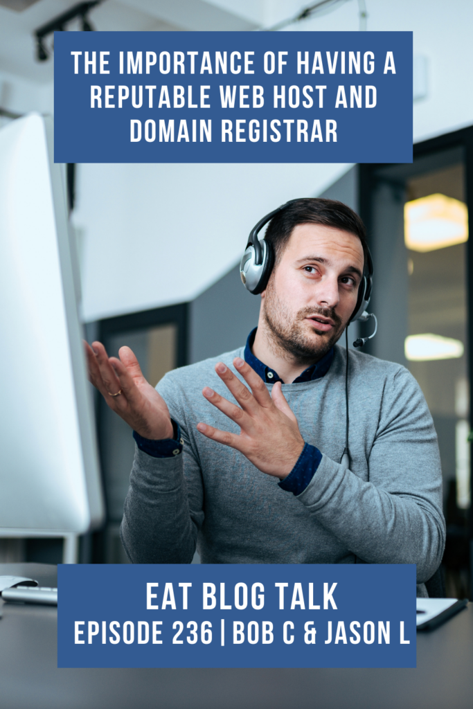 Pinterest image for episode 236 the importance of having a reputable web host and domain registrar